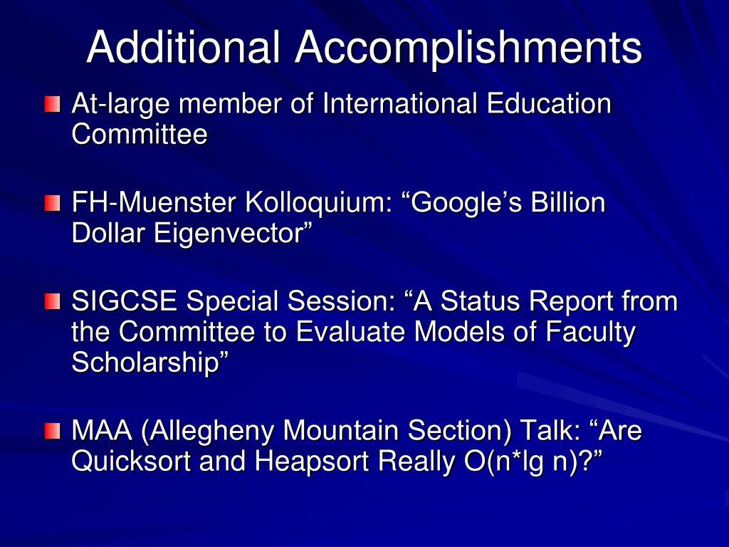Additional Accomplishments
