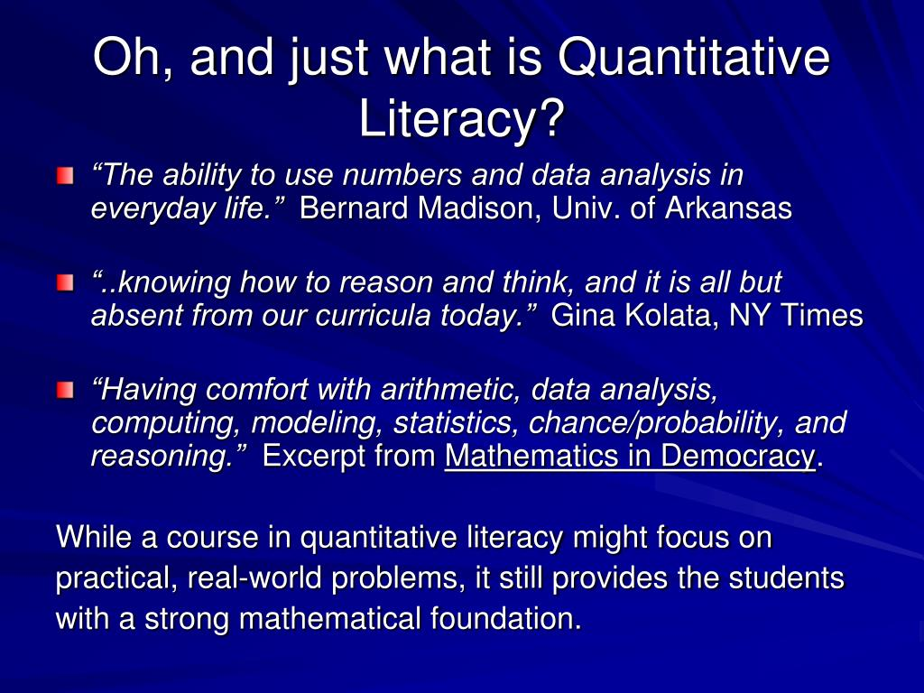 Oh, and just what is Quantitative Literacy?