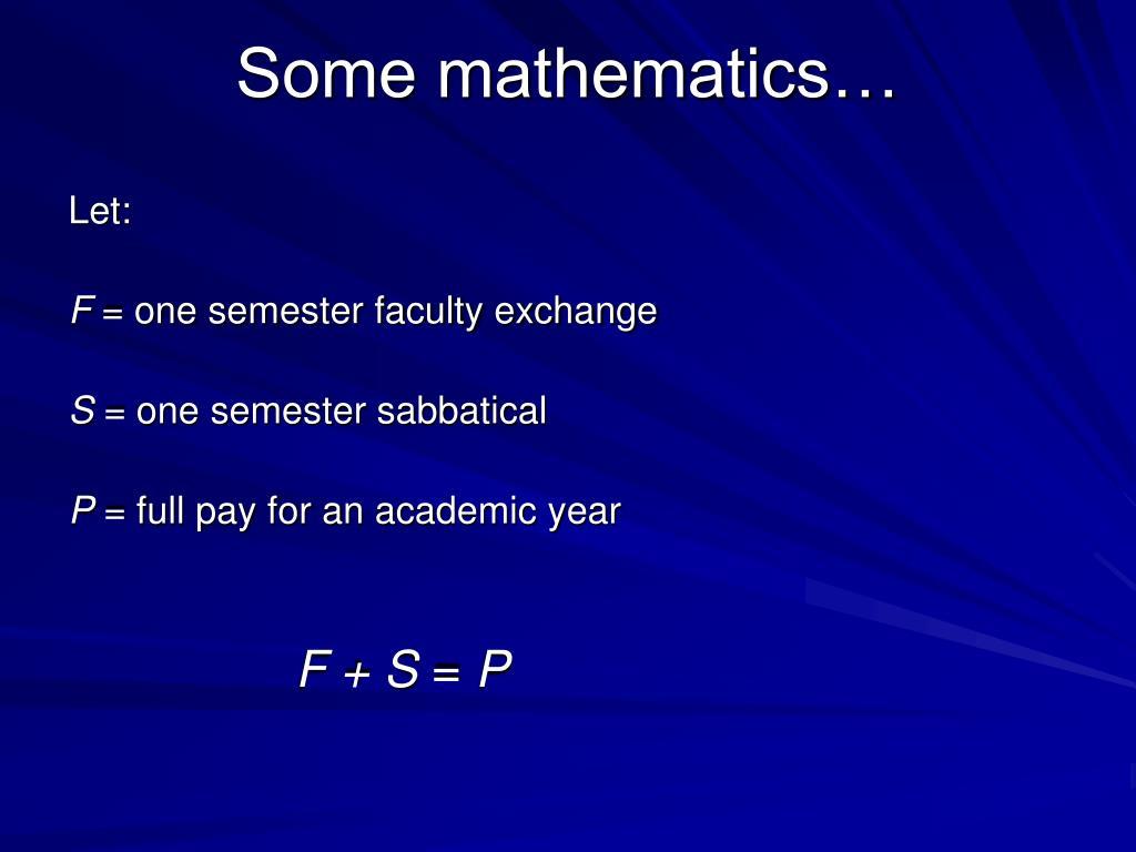 Some mathematics…