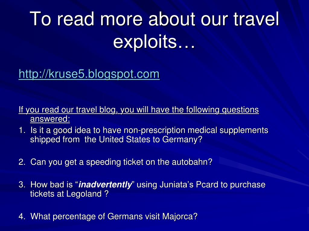 To read more about our travel exploits…
