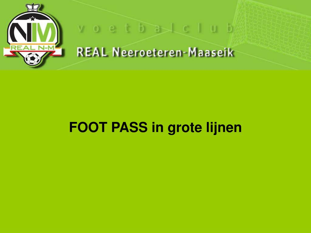 FOOT PASS in grote lijnen