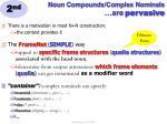 noun compounds complex nominals are pervasive