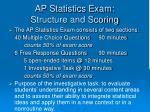 ap statistics exam structure and scoring