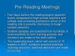 pre reading meetings