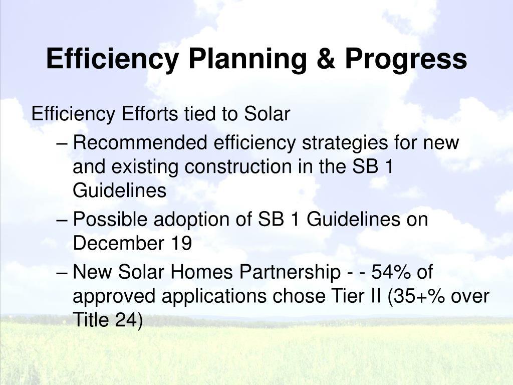 Efficiency Planning & Progress