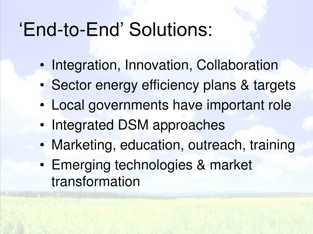 'End-to-End' Solutions: