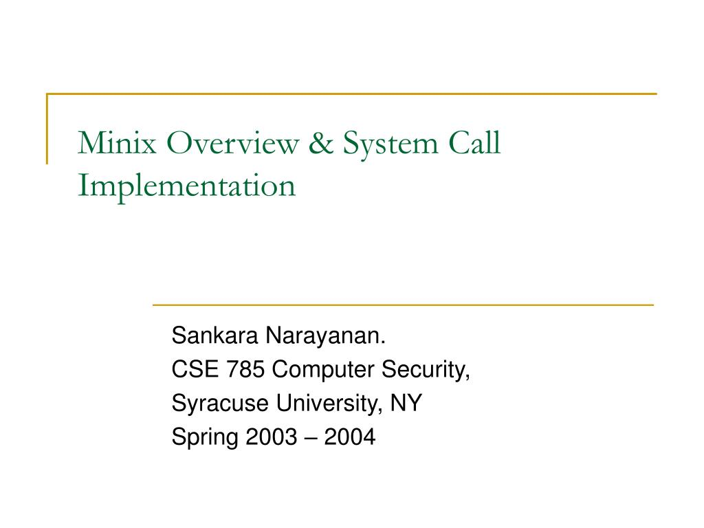 minix overview system call implementation l.