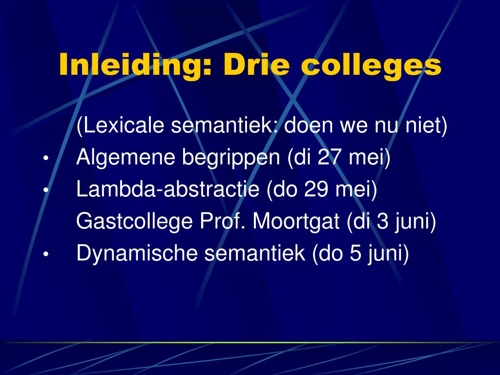 Inleiding: Drie colleges