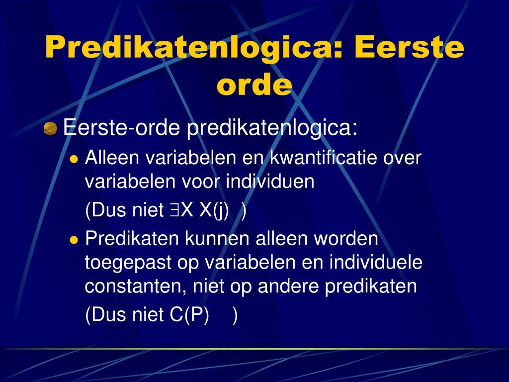 Predikatenlogica: Eerste orde