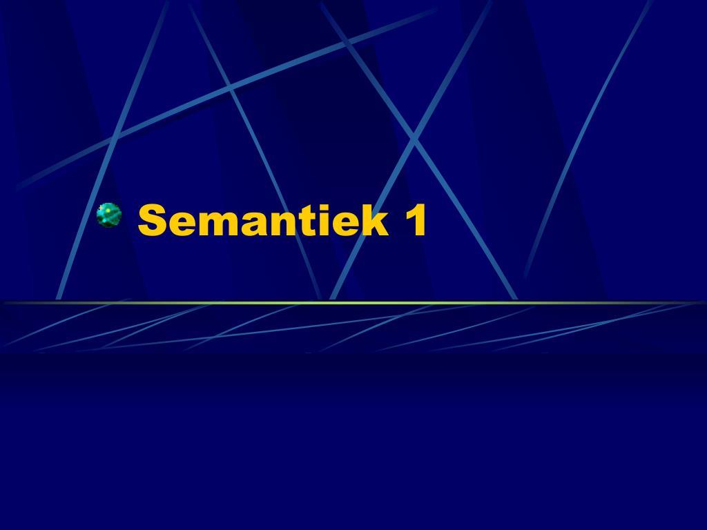 Semantiek 1