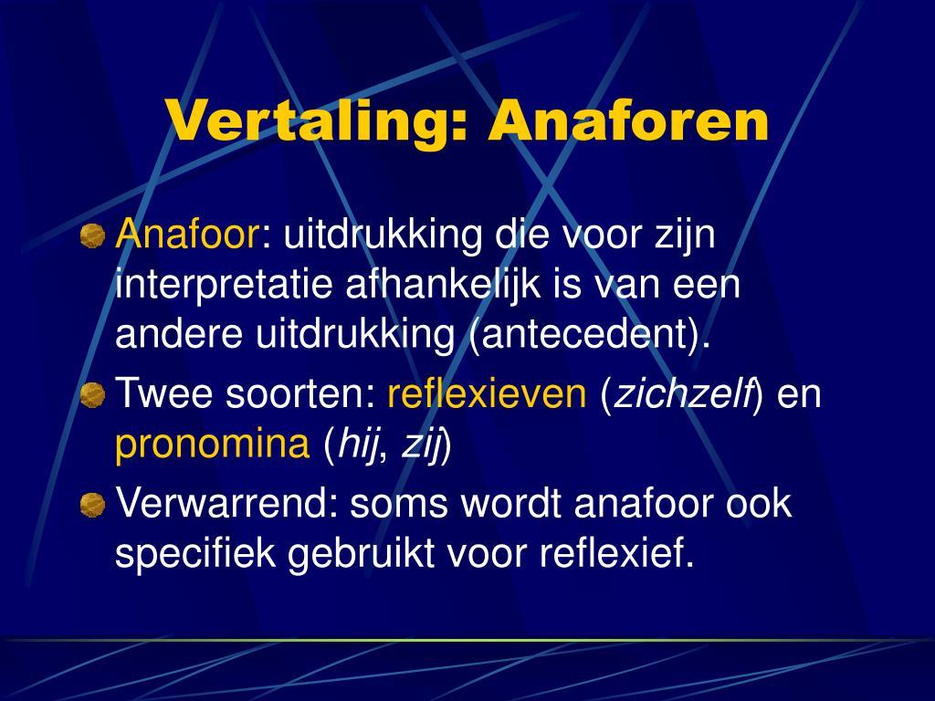 Vertaling: Anaforen