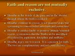 faith and reason are not mutually exclusive