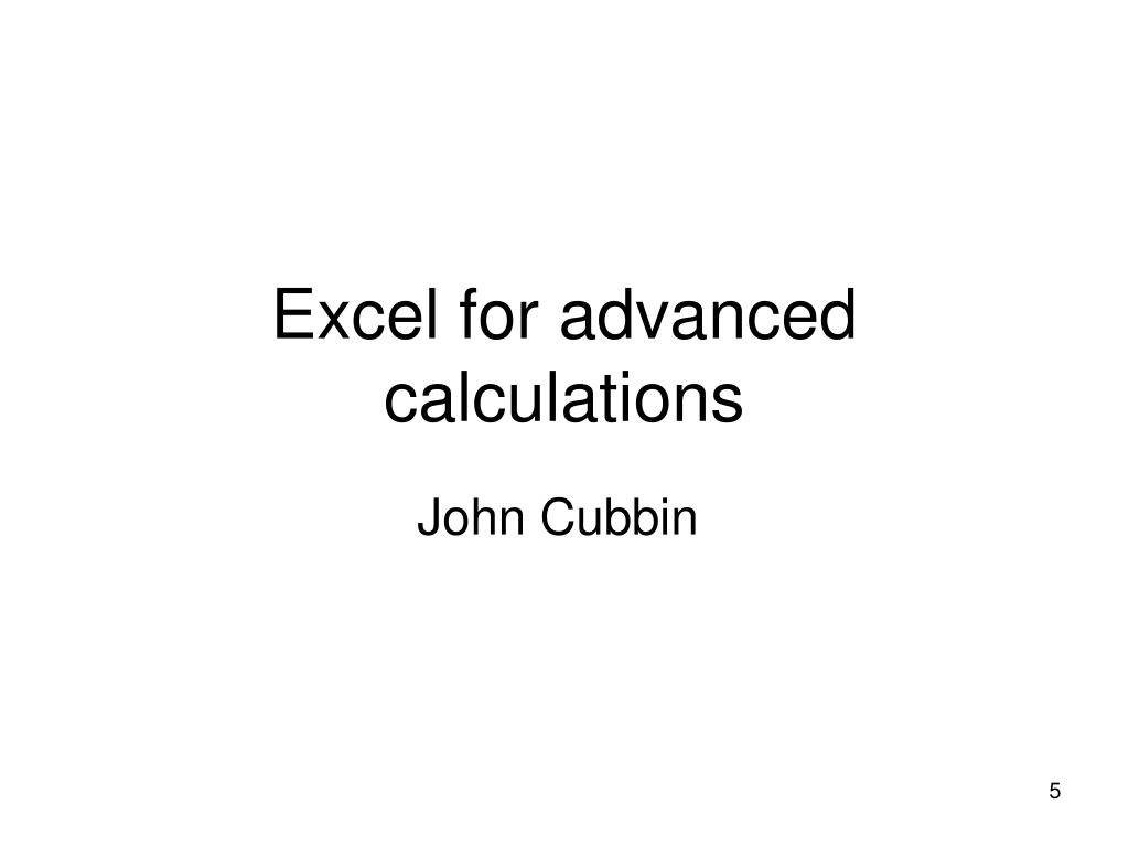 Excel for advanced calculations