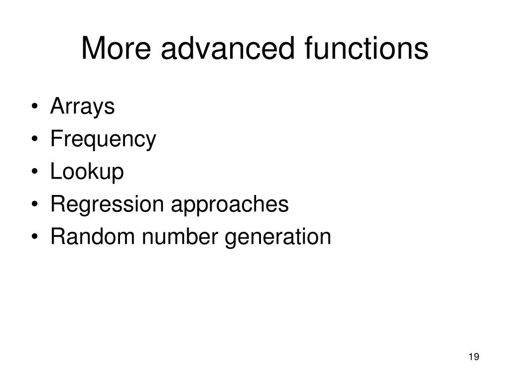 More advanced functions
