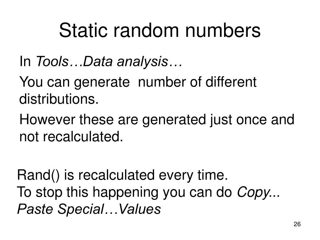 Static random numbers