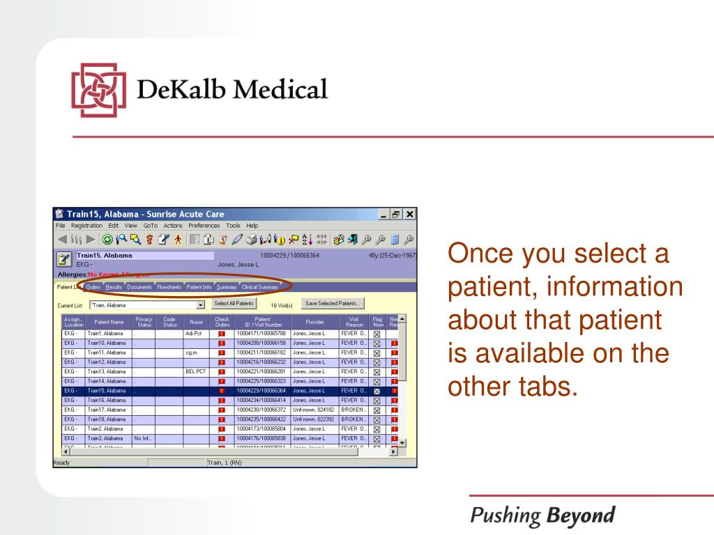 Once you select a patient, information about that patient is available on the other tabs.