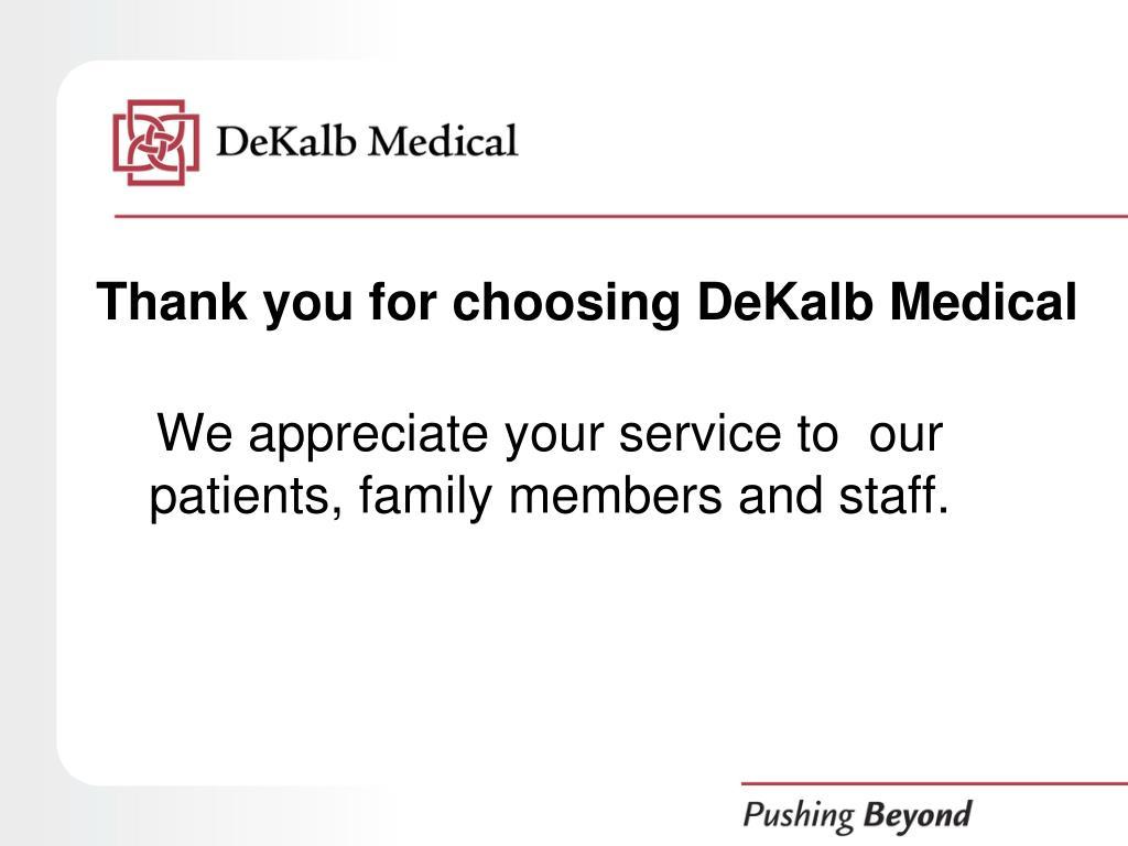 Thank you for choosing DeKalb Medical