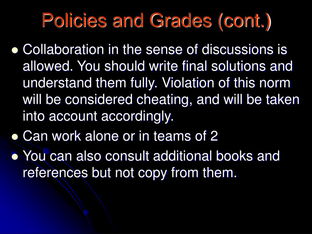 Policies and Grades (cont.)