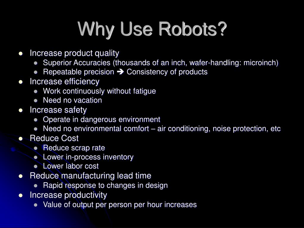 Why Use Robots?