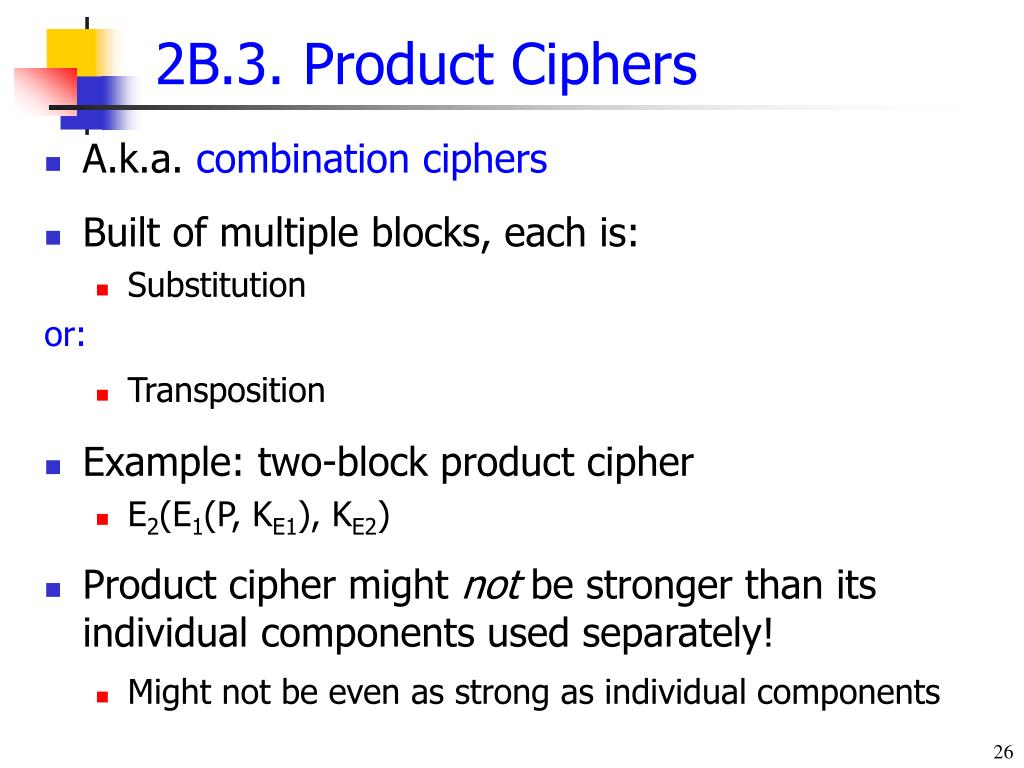 2B.3. Product Ciphers