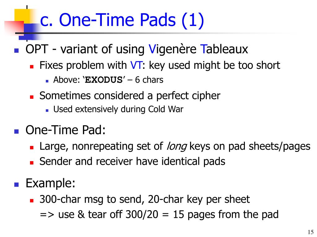 c. One-Time Pads (1)