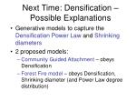 next time densification possible explanations