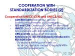 cooperation with standardization bodies 2