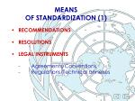 means of standardization 1