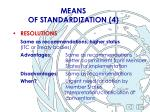 means of standardization 4