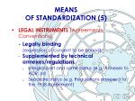 means of standardization 5