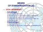 means of standardization 6