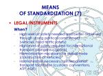 means of standardization 7