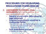 procedures for developing regulations standards 4