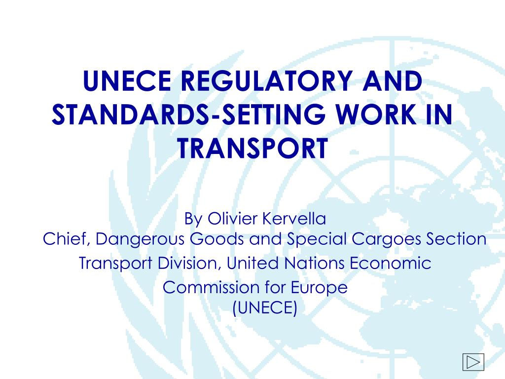 unece regulatory and standards setting work in transport l.