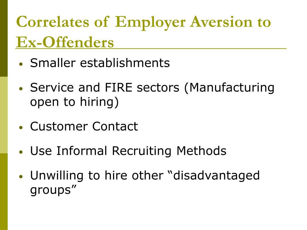 Correlates of Employer Aversion to Ex-Offenders