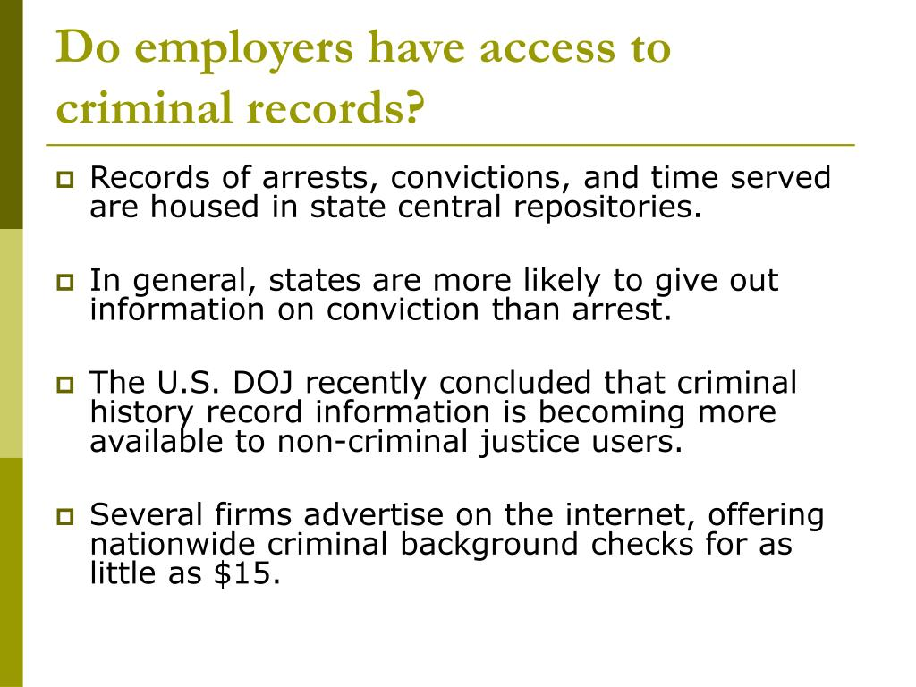 Do employers have access to criminal records?