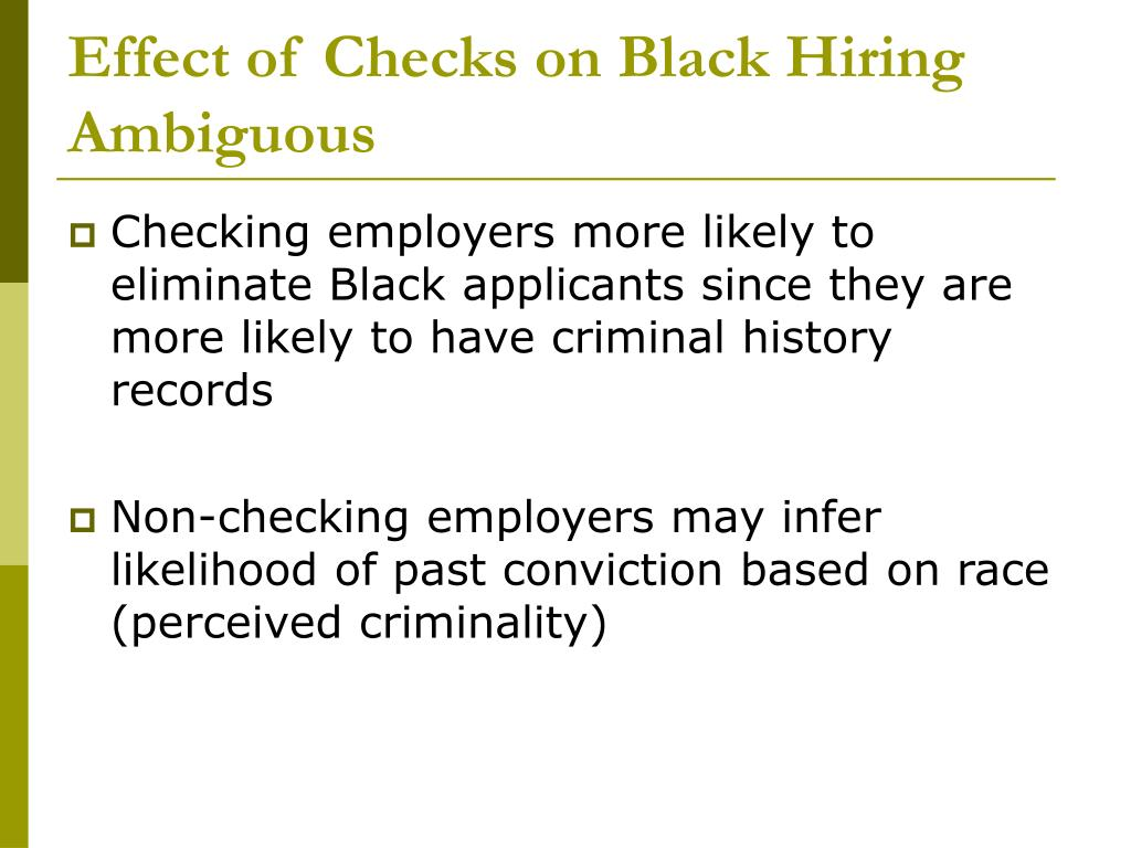 Effect of Checks on Black Hiring Ambiguous