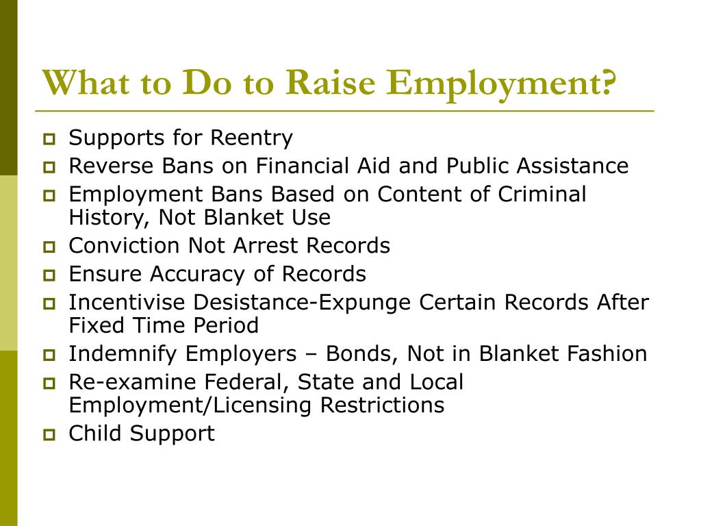 What to Do to Raise Employment?