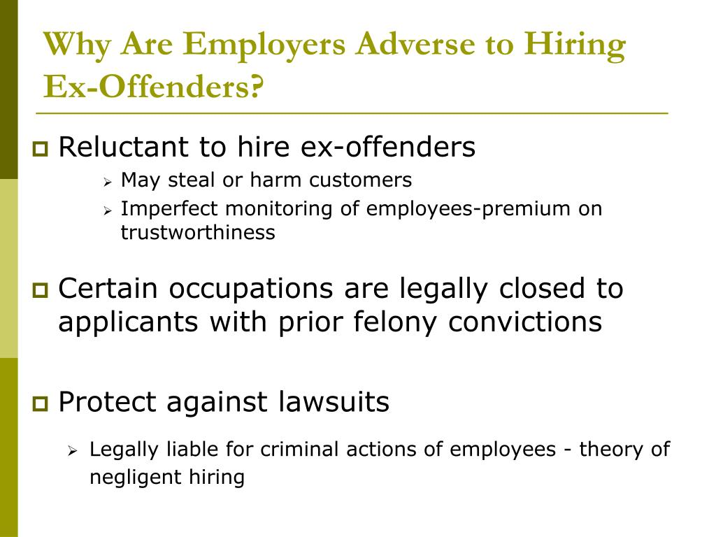 Why Are Employers Adverse to Hiring Ex-Offenders?