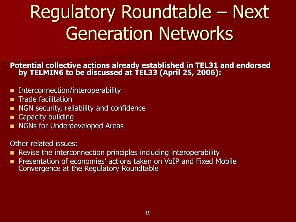 Regulatory Roundtable – Next Generation Networks