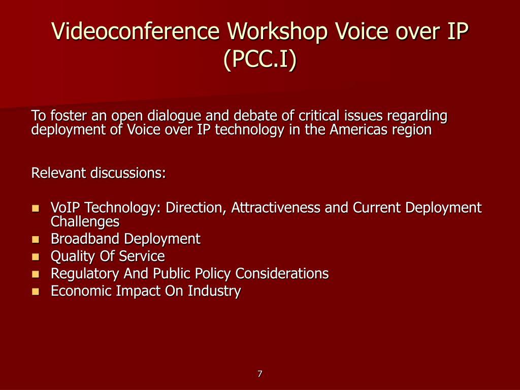 Videoconference Workshop Voice over IP
