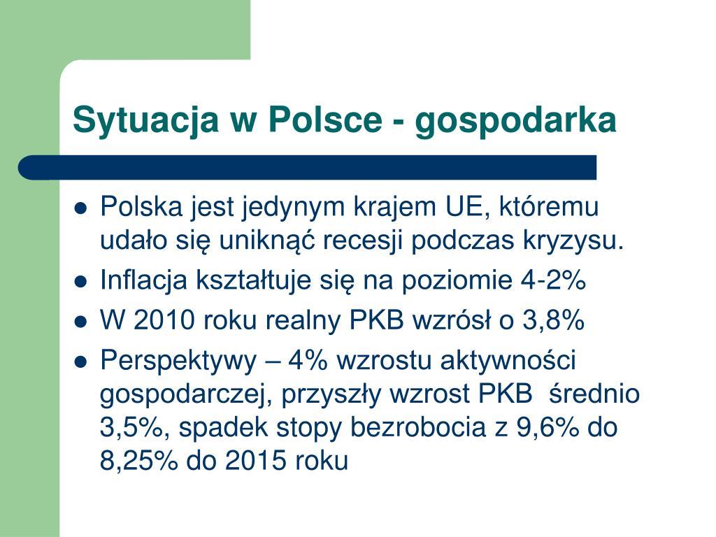 Sytuacja w Polsce - gospodarka