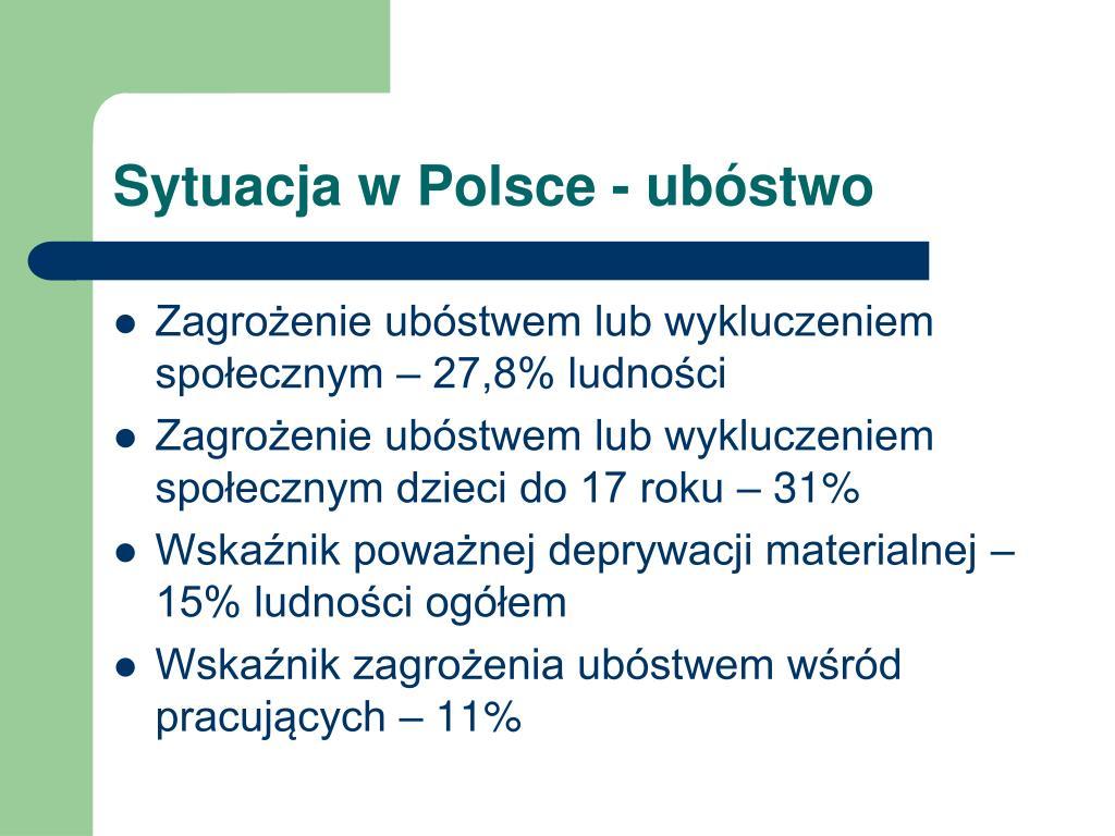 Sytuacja w Polsce - ubóstwo