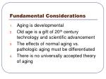 fundamental considerations