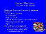 equipment maintenance documents and records