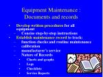 equipment maintenance documents and records1