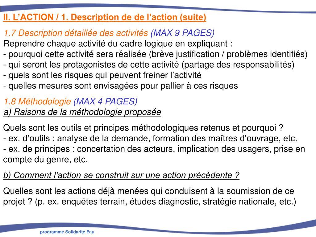 II. L'ACTION / 1. Description de de l'action (suite)