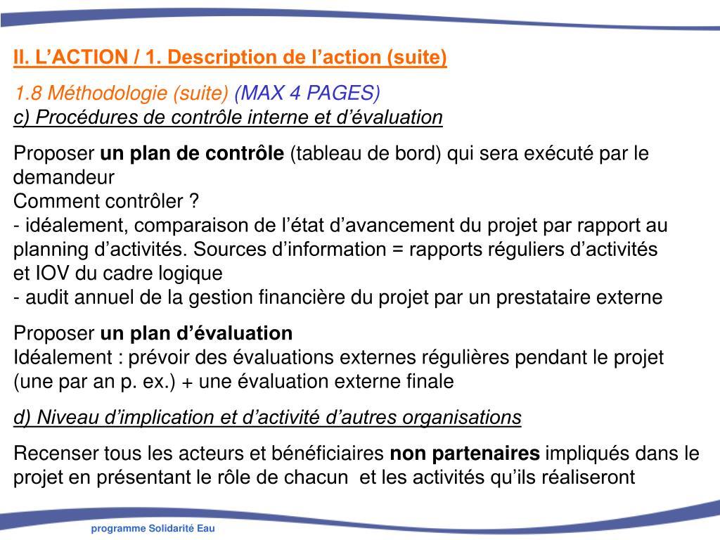II. L'ACTION / 1. Description de l'action (suite)