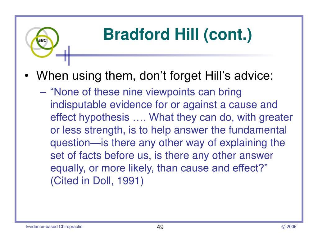 Bradford Hill (cont.)
