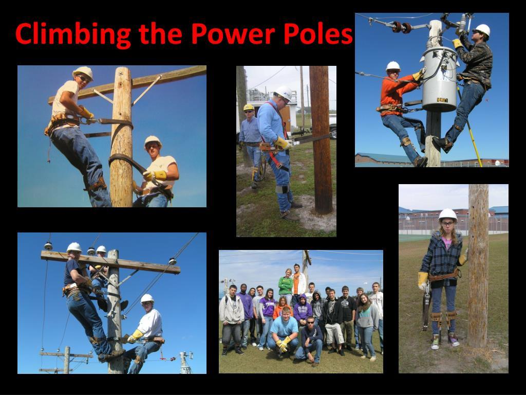Climbing the Power Poles